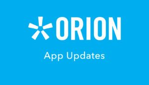 Orion app updates