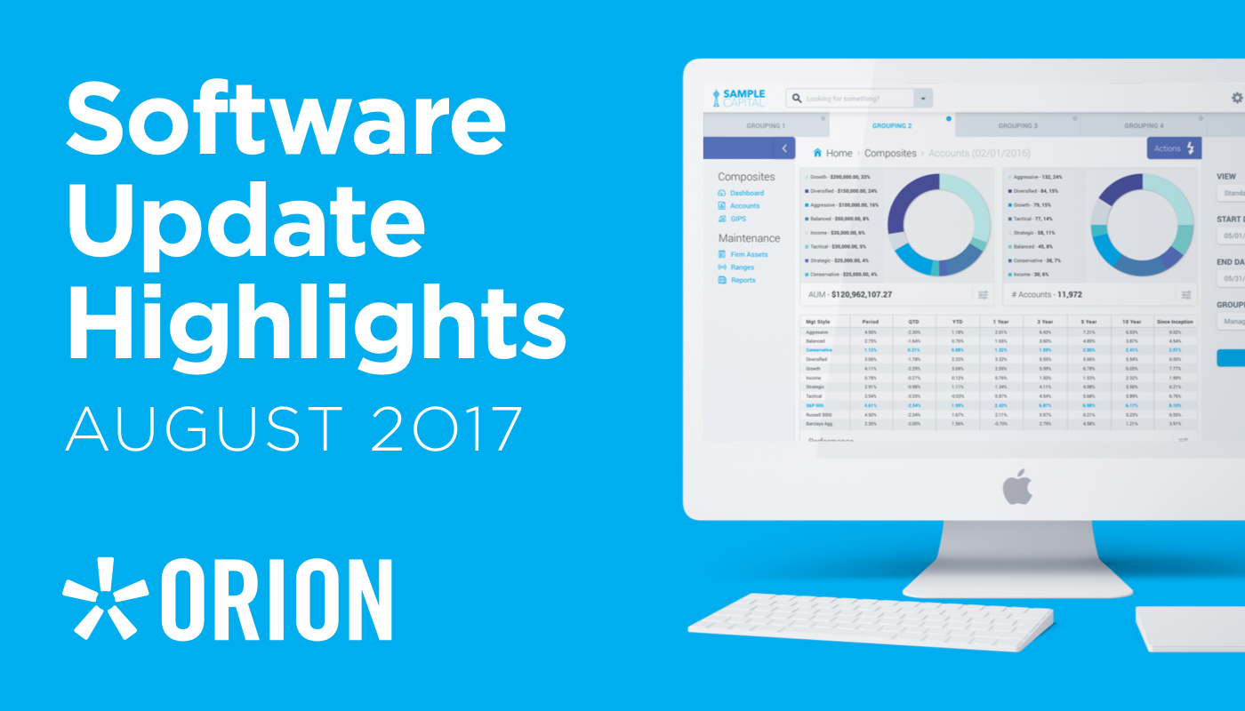 Orion Advisor August 2017 Software Update Highlights