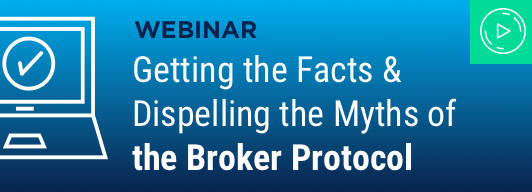 Getting the Facts & Dispelling the Myths of the Broker Protocol